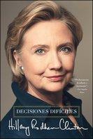 Decisiones difíciles - Hillary Rodham Clinton