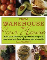 From Warehouse to Your House - Sally Sampson