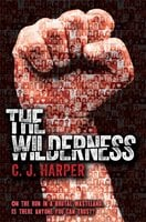 The Wilderness - C.J. Harper
