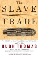 The Slave Trade - Hugh Thomas