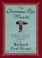 The Christmas Box Miracle - Richard Paul Evans