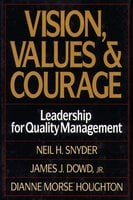 Vision, Values, and Courage - Neil Snyder