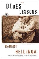 Blues Lessons - Robert Hellenga