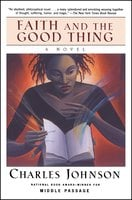 Faith and the Good Thing - Charles Johnson