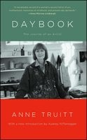 Daybook: The Journal of an Artist - Anne Truitt