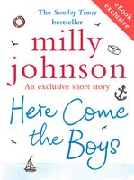 Here Come the Boys - Milly Johnson