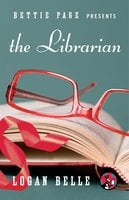 Bettie Page Presents: The Librarian - Logan Belle
