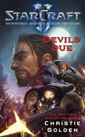 StarCraft II: Devils' Due - Christie Golden
