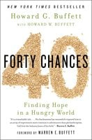 40 Chances: Finding Hope in a Hungry World - Howard G. Buffett