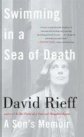 Swimming in a Sea of Death - David Rieff