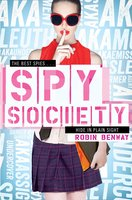 Spy Society - Robin Benway