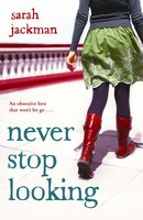 Never Stop Looking