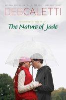 Nature of Jade - Deb Caletti