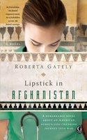 Lipstick in Afghanistan - Roberta Gately