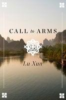 Call to Arms - Lu Xun