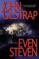 Even Steven - John Gilstrap