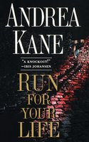 Run For Your Life - Andrea Kane