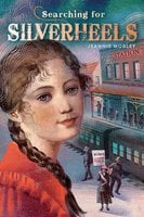 Searching for Silverheels - Jeannie Mobley