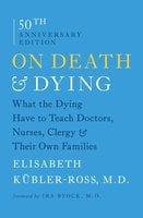 On Death and Dying - Elisabeth Kübler-Ross