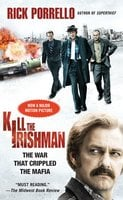 Kill the Irishman - Rick Porrello