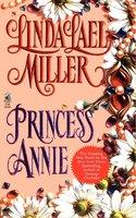 Princess Annie - Linda Lael Miller