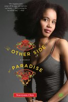 The Other Side of Paradise: A Memoir - Staceyann Chin