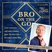 Bro on the Go - Barney Stinson