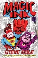 Magic Ink - Steve Cole