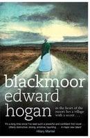 Blackmoor - Edward Hogan