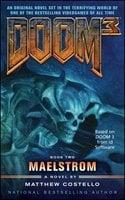 Doom 3: Maelstrom - Matthew Costello