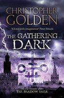 The Gathering Dark - Christopher Golden