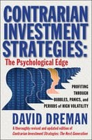 Contrarian Investment Strategies: The Psychological Edge - David Dreman