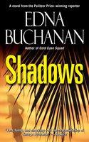 Shadows - Edna Buchanan