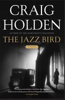 The Jazz Bird - Craig Holden