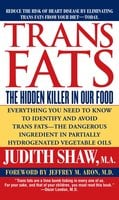 Trans Fats - Judith Shaw