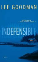 Indefensible - Lee Goodman