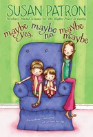 Maybe Yes, Maybe No, Maybe Maybe - Susan Patron