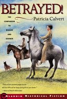 Betrayed! - Patricia Calvert