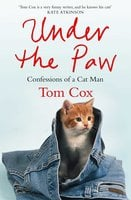Under the Paw - Tom Cox