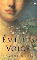 Emilie's Voice