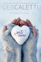 Wild Roses - Deb Caletti