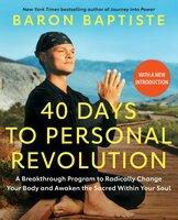 40 Days to Personal Revolution - Baron Baptiste