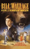 Eye of the Great Bear - Bill Wallace