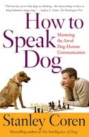 How To Speak Dog - Stanley Coren