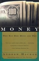 Money: Who Has How Much and Why