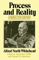 Process and Reality - Alfred North Whitehead