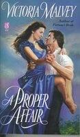 A Proper Affair - Victoria Malvey