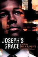 Joseph's Grace - Shelia P. Moses