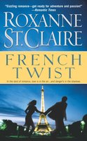 French Twist - Roxanne St. Claire