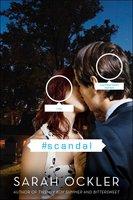 #scandal - Sarah Ockler